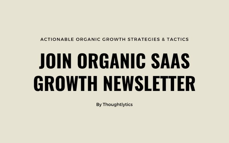 Join The Organic SaaS Growth Newsletter