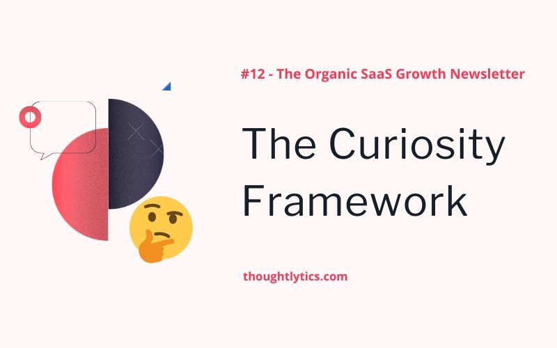 The Curiosity Framework