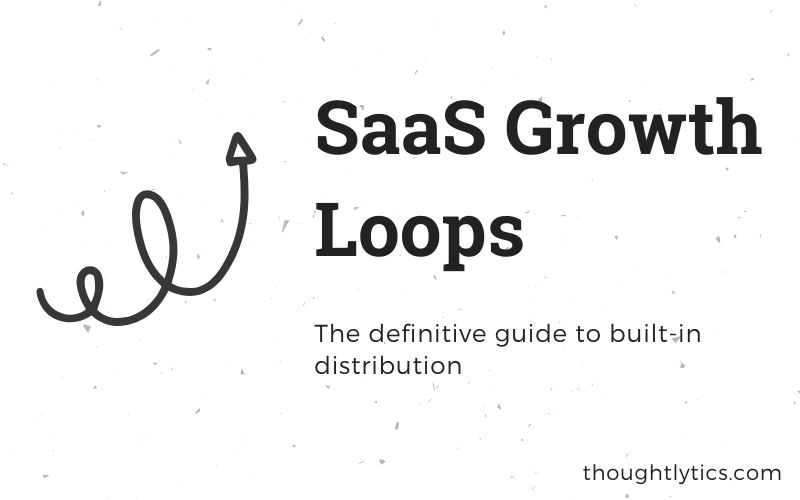 The definitive guide to growth loops