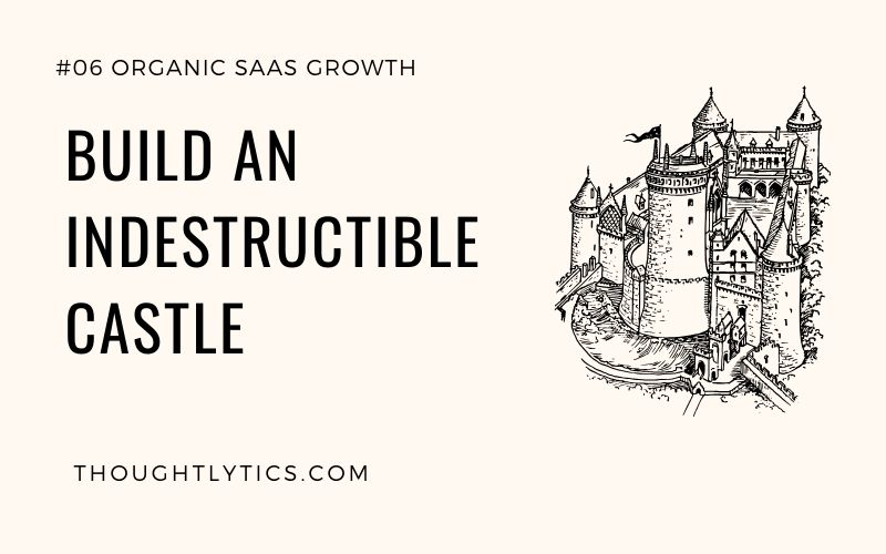 Thirty Days To Build An Indestructible Castle